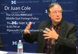 Dr. Juan Cole: The US Elections and Middle East Foreign Policy