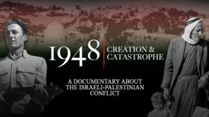 1948 – Creation and Catastrophe